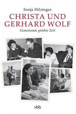Christa und Gerhard Wolf - Hilzinger, Sonja