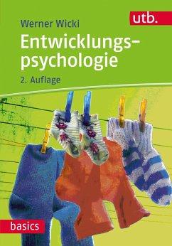 Entwicklungspsychologie - Wicki, Werner