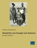 Westafrika vom Senegal zum Kamerun