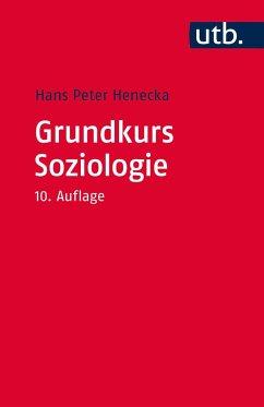 Grundkurs Soziologie - Henecka, Hans P.