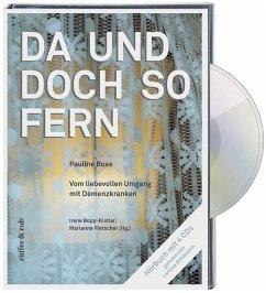 Da und doch so fern, 4 Audio-CDs - Boss, Pauline