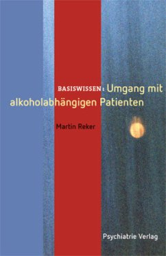 Umgang mit alkoholabhängigen Patienten