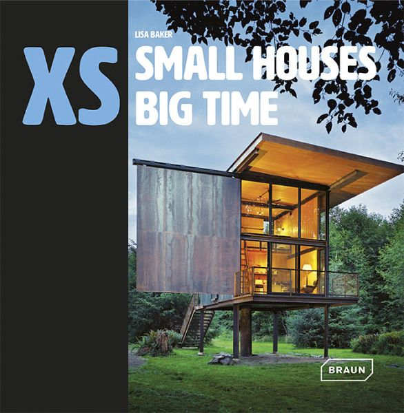 xs small houses big time von lisa baker englisches buch. Black Bedroom Furniture Sets. Home Design Ideas
