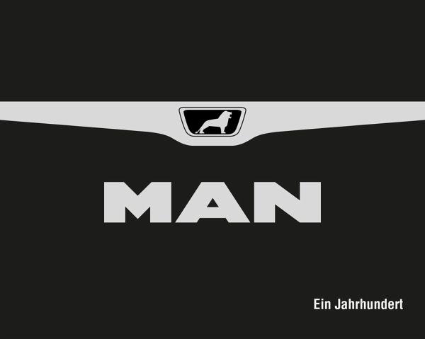 MAN - Ein Jahrhundert - Stibbe, Henning; Georgi, Matthias