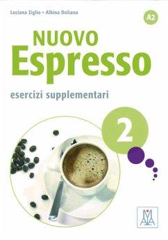 Nuovo Espresso 02 einsprachige Ausgabe Schweiz - Ziglio, Luciana; Doliana, Albina