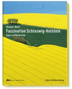 Faszination Schleswig-Holstein
