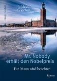 Mr. Nobody erhält den Nobelpreis