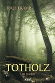 Totholz / Jo Frings Bd.2 (eBook, ePUB)