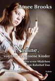 Nadine, von Gott vergessene Kinder - Das erste Mädchen vom Bahnhof Zoo - Autobiografischer Roman (eBook, ePUB)