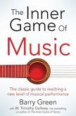 The Inner Game of Music (eBook, ePUB)