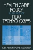 Health Care Policy in an Age of New Technologies (eBook, PDF)