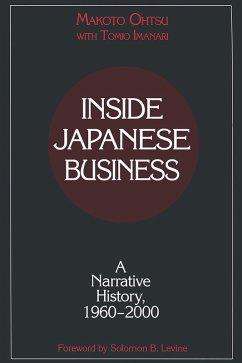 Inside Japanese Business: A Narrative History 1960-2000 (eBook, PDF) - Ohtsu, Makota; Imanari, Tomio