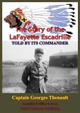 Story Of The Lafayette Escadrille Told By Its Commander (eBook, ePUB)