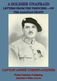 Soldier Unafraid - Letters From The Trenches On The Alsatian Front (eBook, ePUB)