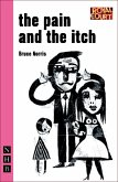 The Pain and the Itch (NHB Modern Plays) (eBook, ePUB)