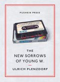 The New Sorrows of Young W. (eBook, ePUB)