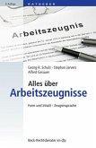 Alles über Arbeitszeugnisse (eBook, ePUB)