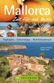 Reiseführer Mallorca - Zeit für das Beste: Wohlfühladressen und Geheimtipps (eBook, ePUB)