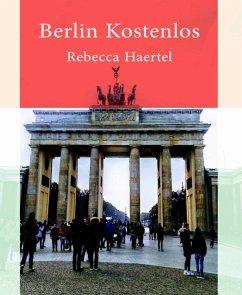 Berlin kostenlos (eBook, ePUB)