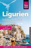 Reise Know-How Reiseführer Ligurien, Italienische Riviera, Cinque Terre (mit 18 Wanderungen) (eBook, PDF)