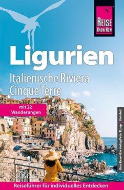 Reise Know-How Reiseführer Ligurien, Italienische Riviera, Cinque Terre (mit 18 Wanderungen) (eBook, PDF) - Geier, Sibylle