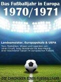 Das Fußballjahr in Europa 1970 / 1971 (eBook, ePUB)