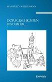 Dorfgeschichten und mehr ... (eBook, ePUB)