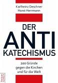 Der Antikatechismus (eBook, PDF)