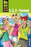 Die drei !!!, 1,2,3 - Ferien! (drei Ausrufezeichen) (eBook, ePUB)