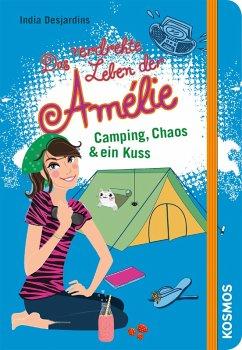 Camping, Chaos & ein Kuss / Das verdrehte Leben der Amélie Bd.6 (eBook, ePUB) - Desjardins, India