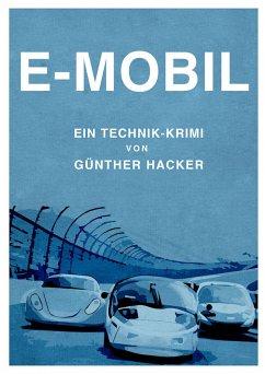 E-Mobil (eBook, ePUB) - Hacker, Günther