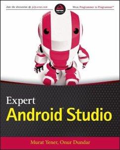 Expert Android Studio - Yener, Murat; Dundar, Onur