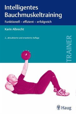 Intelligentes Bauchmuskeltraining - Albrecht, Karin