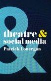 Theatre and Social Media