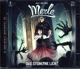Merle 2. Das steinerne Licht