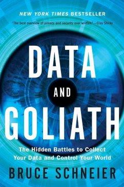 Data and Goliath - Schneier, Bruce
