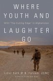 Where Youth and Laughter Go: With