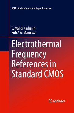 Electrothermal Frequency References in Standard CMOS - Kashmiri, S. Mahdi;Makinwa, Kofi A. A.