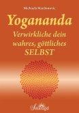 Yogananda - Verwirkliche dein wahres, göttliches Selbst (eBook, PDF)