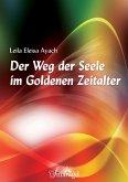 Der Weg der Seele im Goldenen Zeitalter (eBook, ePUB)