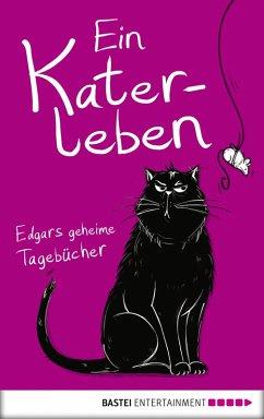 Ein Katerleben (eBook, ePUB) - Jouffa, Susie; Pouhier, Frédéric