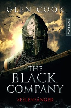 Seelenfänger / The Black Company Bd.1
