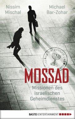 Mossad (eBook, ePUB) - Bar-Zohar, Michael; Mischal, Nissim