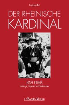 Der rheinische Kardinal