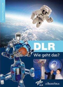 DLR - Wie geht das?
