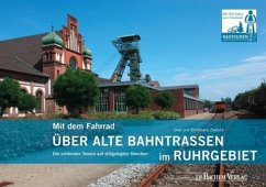 Mit dem Fahrrad über alte Bahntrassen im Ruhrgebiet - Ziebold, Uwe; Ziebold, Christiane
