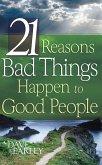 21 Reasons Bad Things Happen To Good Peo (eBook, ePUB)