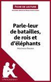 Parle-leur de batailles, de rois et d'éléphants de Mathias Énard (Fiche de lecture) (eBook, ePUB)