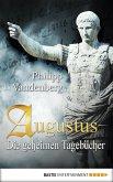 Augustus - Die geheimen Tagebücher (eBook, ePUB)