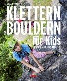 Klettern und Bouldern für Kids (eBook, ePUB)